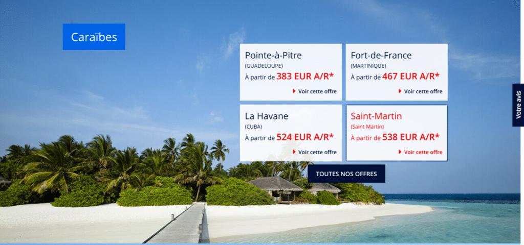 Air France : promo vers les Caraibes , des billets d'avion  pas chers vers Guadeloupe ( Pointe a Pitre) , Martinique ( Fort de France) , Saint Martin  , La Havane ( Cuba ) .